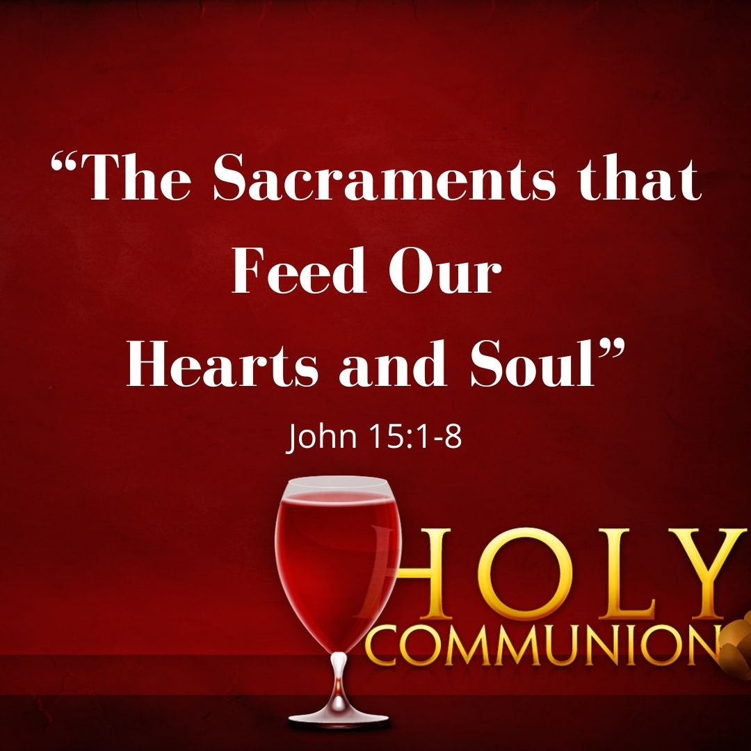 the sacraments that feed our hearts and soul