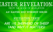 Are You Shepherd or Sheep? [Easter Revelations]