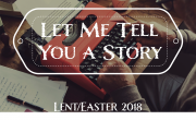 Let Me Tell You a Story...GOD KEEPS PROMISES